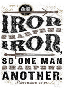 Iron sharpens